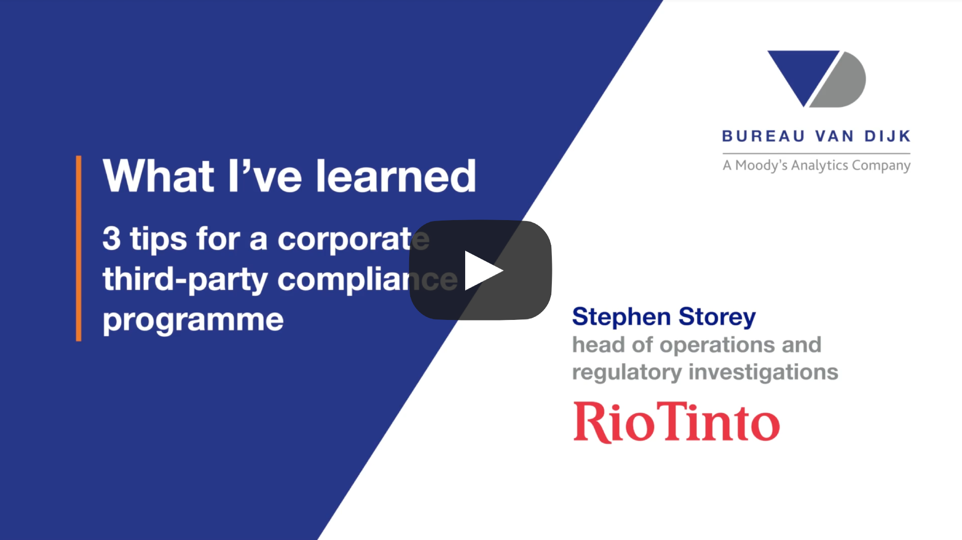 3 tips for a corporate third-party compliance programme Stephen Storey Rio Tinto