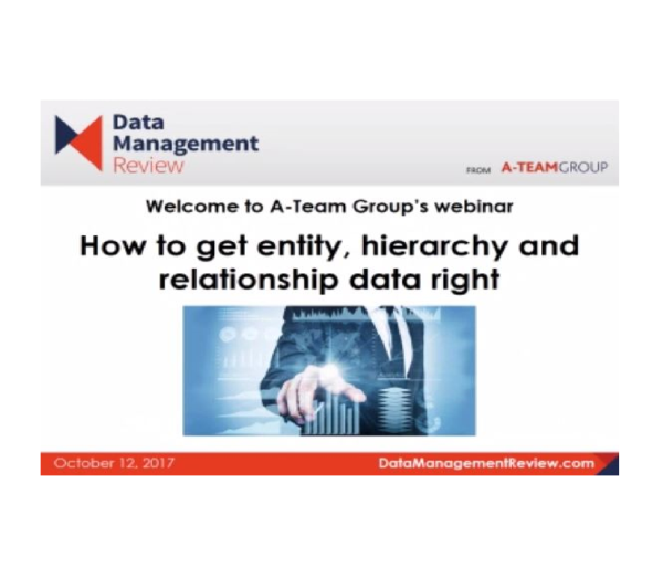 How to get entity hierarchy relationship data right webinar
